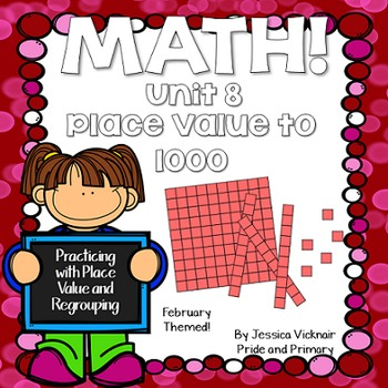 Math for First Grade! Unit 8: Place Value to 1000