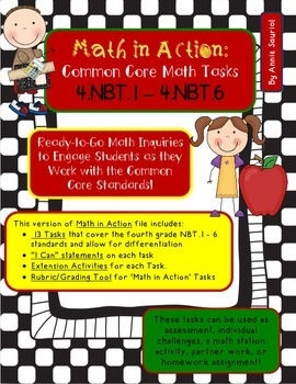 Math in Action: Common Core Math Tasks 4.NBT.1 - 4.NBT.6