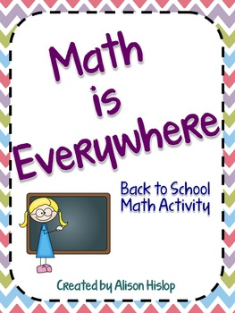 Math is Everywhere - Beginning of the Year Activity