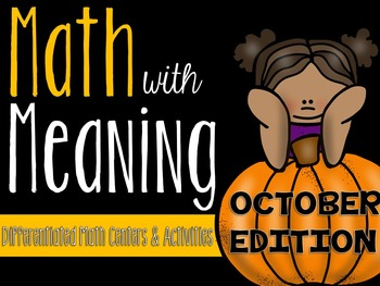 Math with Meaning: Differentiated Math Centers Activities