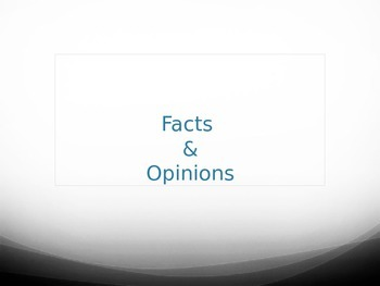 Powerpoint on Fact and Opinion