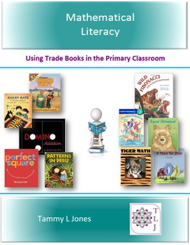 Mathematical Literacy Using Trade Books in the Primary Classroom