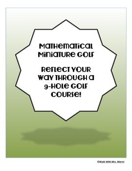 Mathematical Miniature Golf: Reflecting Your Way Through A