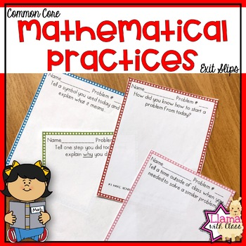 Mathematical Practices Exit Slips to use with any Lesson