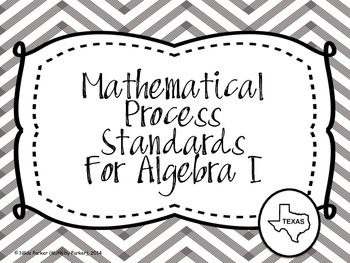 Mathematical Process Standards for Algebra I (Texas) - Che