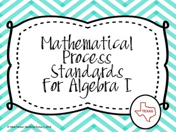Mathematical Process Standards for Algebra I (Texas) - Che