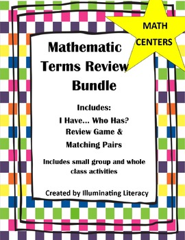 Mathematics Terms Review Bundle Unit: I Have… Who Has? & M