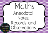 Maths - Anecdotal Notes, Records and Observations - Assess