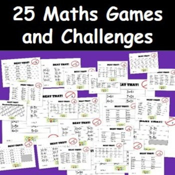 Maths Games- 25 Beat That Maths Challenge sheets