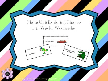 Maths Unit Exploring Chance with Wacky Wednesday