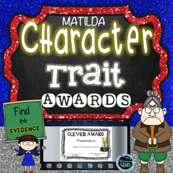 Matilda - Character Traits - Find the Evidence