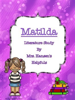 Matilda Literature Unit