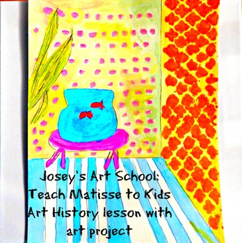 "Art Lesson Henri Matisse ""Goldfish"" Art History with Art P"