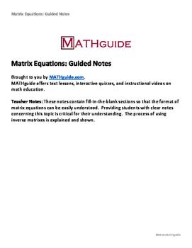 Matrix Equations: Guided Notes