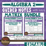 Matrix (Matrices) Unit - Interactive Notebook Activities