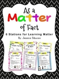 Matter (6 Engaging & Fun Stations!)