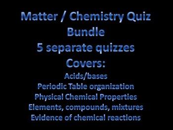 Matter & Chemistry Bundled Quizzes
