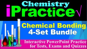 Chemical Bonding iPractice Bundle: (Interactive PPT Worksh