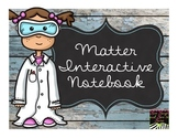 Matter Interactive Notebook  NO Teacher Prep!