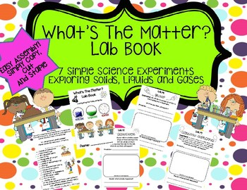 Matter Experiment Book- Solids, Liquids and Gasses Labs