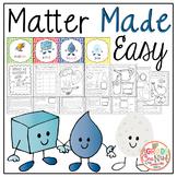 Matter Made Easy {Matter Science Unit)