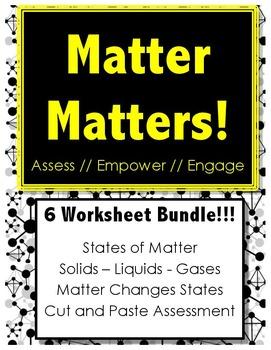 Matter Matters - BUNDLE PACK!!! - Science // States of Mat