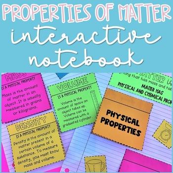 Physical Properties of Matter Interactive Notebook Activites