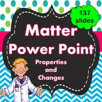 Matter Power Point PPT