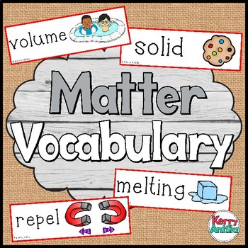 Matter Science Vocabulary Cards