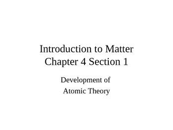 Matter: The Atomic Theory
