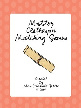 Matter Vocabulary Clothespin Matching Games