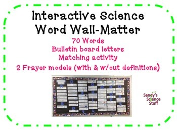 Matter Word Wall and Student Matching & Frayer Models (71