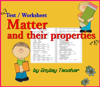 Matter and their properties Test/Worksheet