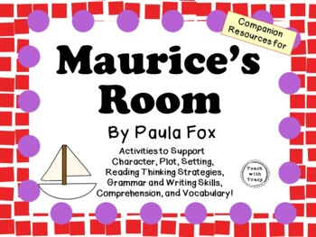 Maurice's Room by Paula Fox:  A Complete Literature Study!