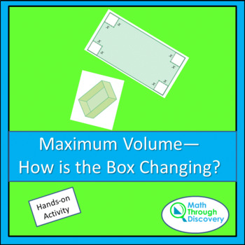 Maximum Volume - How is the Box Changing?