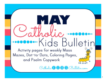 May 2016 Catholic Kids Bulletins: Weekly Mass Activity Pages