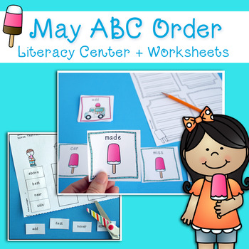 May ABC Order Literacy Center & Worksheets