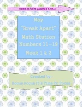 Break Apart Numbers 11-19 Math Station Weeks 1-2-3-4 End o