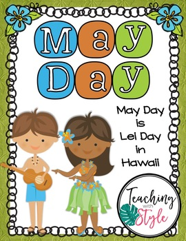 May Day is Lei Day
