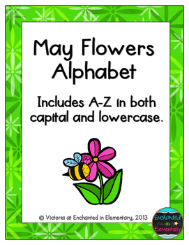 May Flowers Alphabet! Letter and Sound Recognition Game