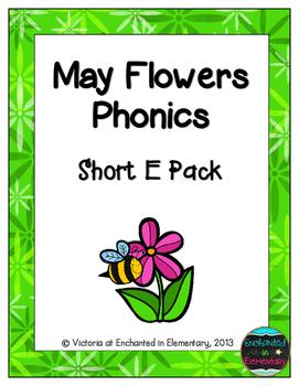 May Flowers Phonics: Short E Pack