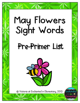 May Flowers Sight Words! Pre-Primer List Pack