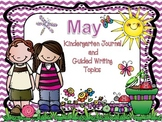 May Journal Topics for Kindergarten Level Guided Writing