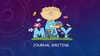 May Journal Writing/ Prompts/ Free Writing/ Independent St