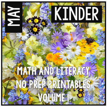 May Kindergarten Math and Literacy Packet NO PREP Common C