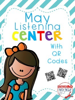 May Listening Center-QR Codes-Blackline and Recording shee