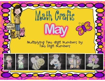 May Math Crafts Multiplying 2-Digit Numbers by 2-Digit Numbers