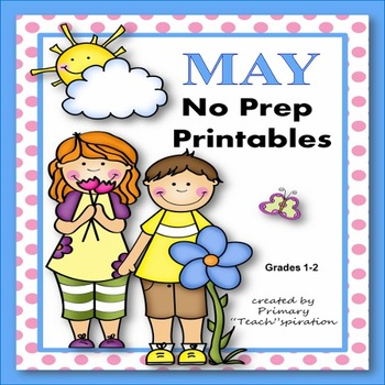 May Math and Literacy NO PREP Spring Printables for Common