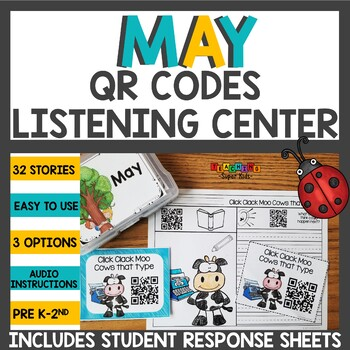 May QR Codes for your Listening Center