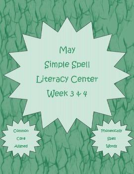 Simple Spell Kindergarten Letter-Sound Literacy Center Week 3 & 4